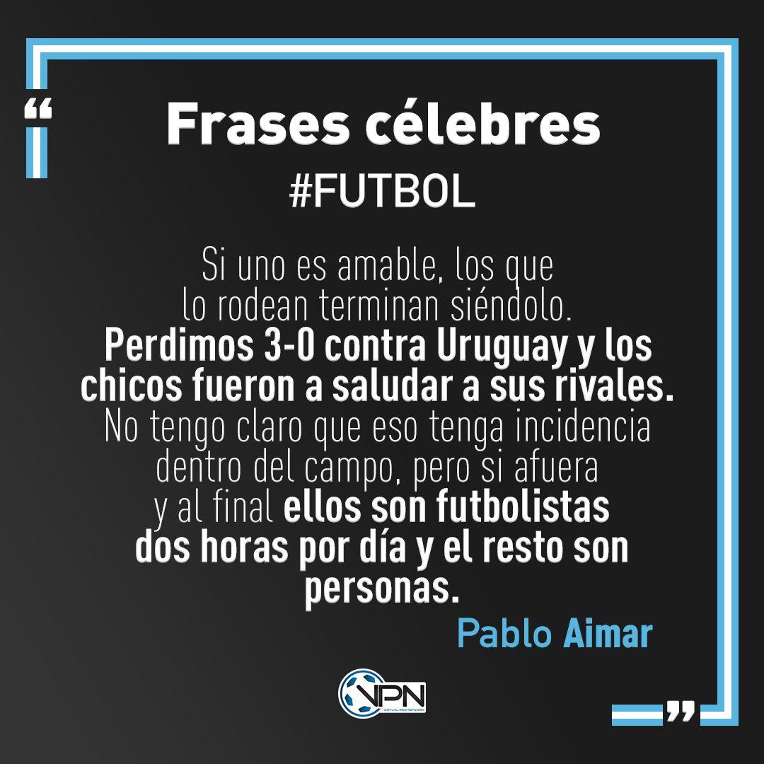 Afa Virtual Liga On Twitter Frases Célebres Fútbol El