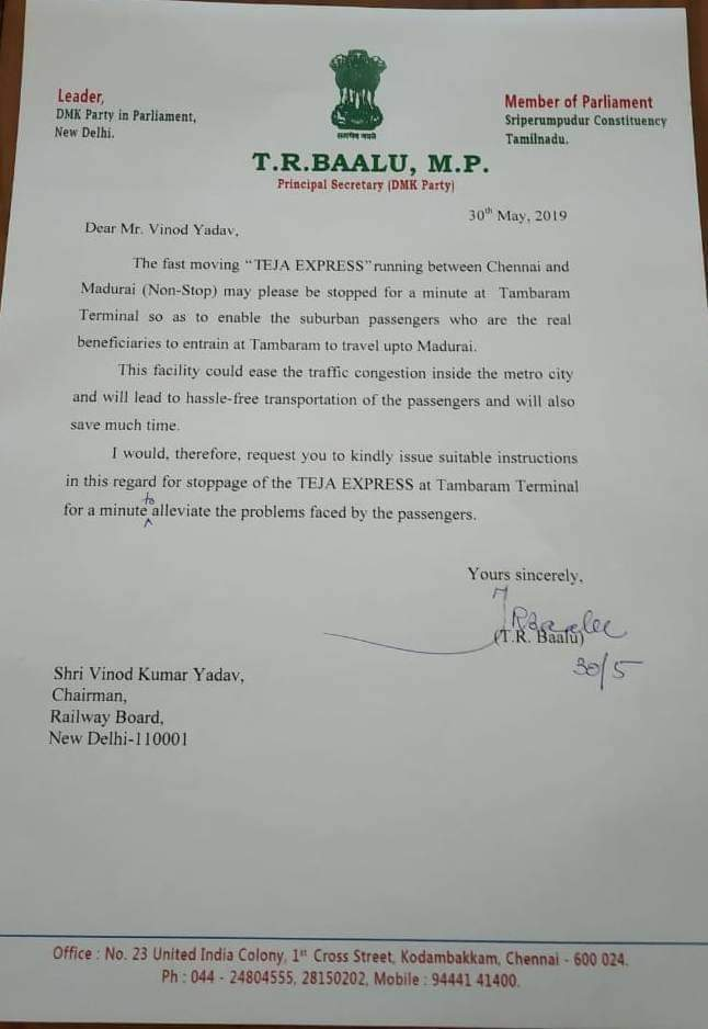 SriperumbudurMP TR Baalu requested railway board chairman to stop TEJA EXPRESS to stop at Tambaram for a minute to avoid traffic congestion inside the Chennai city #DMKAlliance