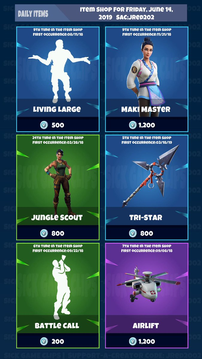Fortnite Daily itemshop for Friday, June 14, 2019 * 🎯 Please ReTweet And share With friends   #LivingLarge #MakiMaster #JungleScout #TriStar #BattleCall #Airlift #itemshop #Fortniteitemshop
