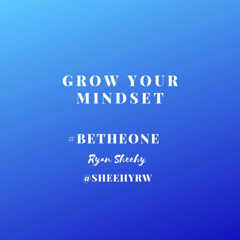 Grow your mindset. #BeTheOne #GrowthMindset