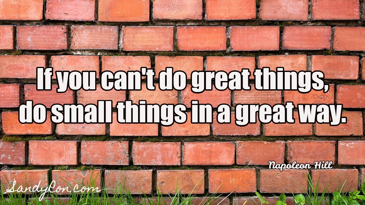 Doing small things in a great way can be VERY rewarding!   #motivationalquote #startupbiz<br>http://pic.twitter.com/vKDWK9Lj1M
