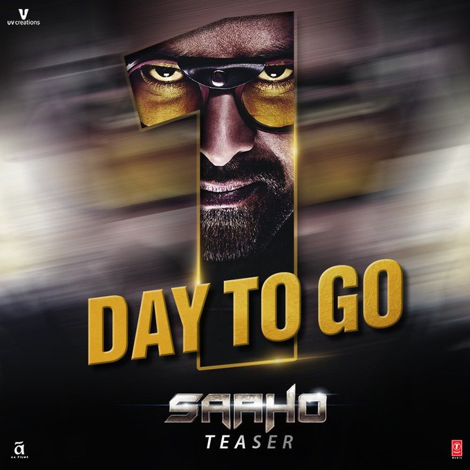 Witness the biggest action thriller from  India unravel on your screens, in just one more day! 👊  #SaahoTeaser