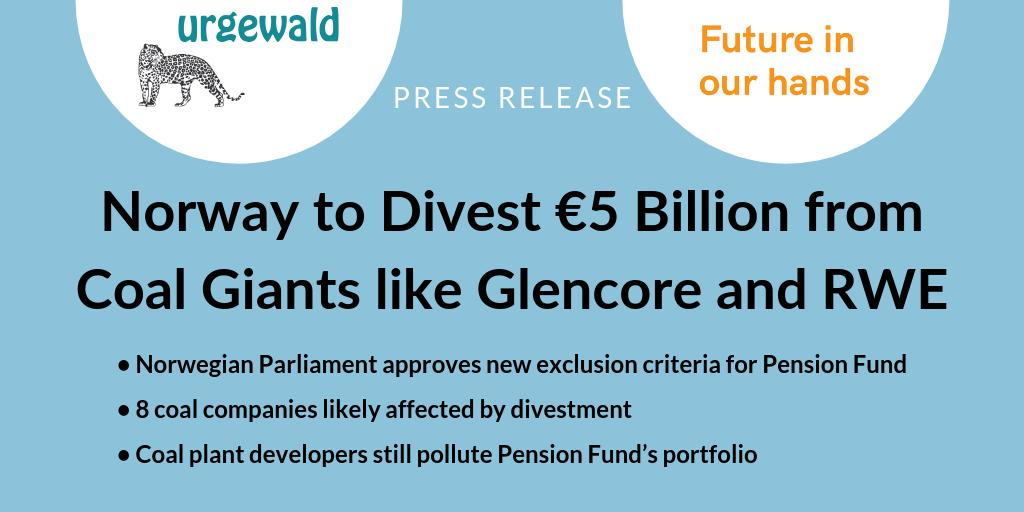 c506e990 Pension Fund Global. According to NGO research, this affects 8 coal  companies to be divested. ...