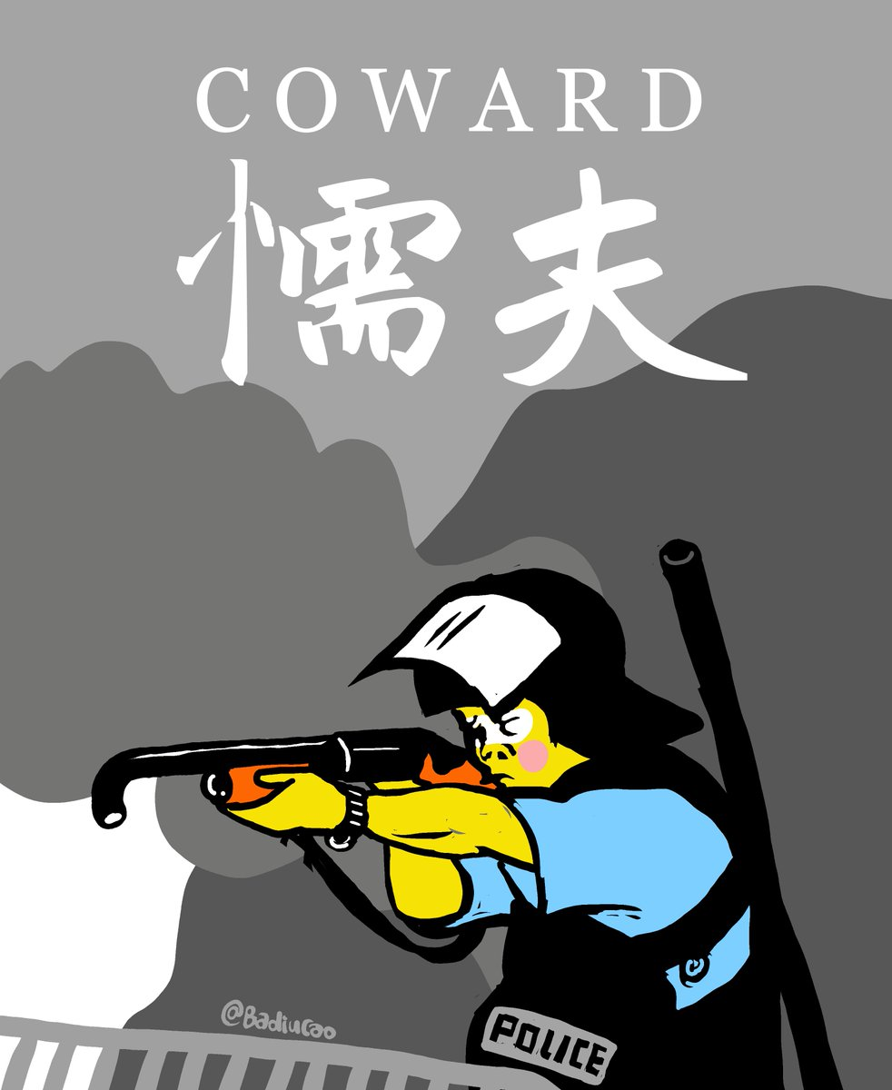 #Badiucao Cartoon 【Coward】 #巴丢草 漫画 【香港懦夫】 Cowards in uniform opened fire,smoke gas  and tear gas to the protesters in HK. Shame! #NoChinaExtradition  Link for Free download for protest https://drive.google.com/open?id=1xU9F2LYlk3B_CQak1icV3JKCMs0kn3zf… 懦夫恶警向香港示威者投放烟雾弹,催泪弹甚至开枪 #反送中