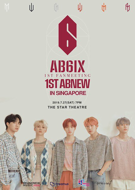 ICYMI: #AB6IX will be holding their 1st Fanmeeting '1ST ABNEW' in Singapore this July! Date: 27th July 2019, Saturday Time: 7PM Venue: The Star Theatre Ticket Price: $238, $158, $98 For more ticketing info: x-clusive.sg/2019/06/ab6ix-… #AB6IXinSG #에이비식스