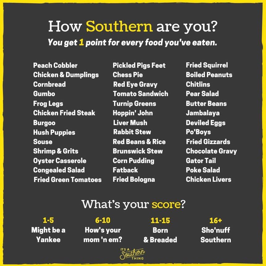 Sho'nuff southern (I doubt anyone's surprised, I drive a truck)