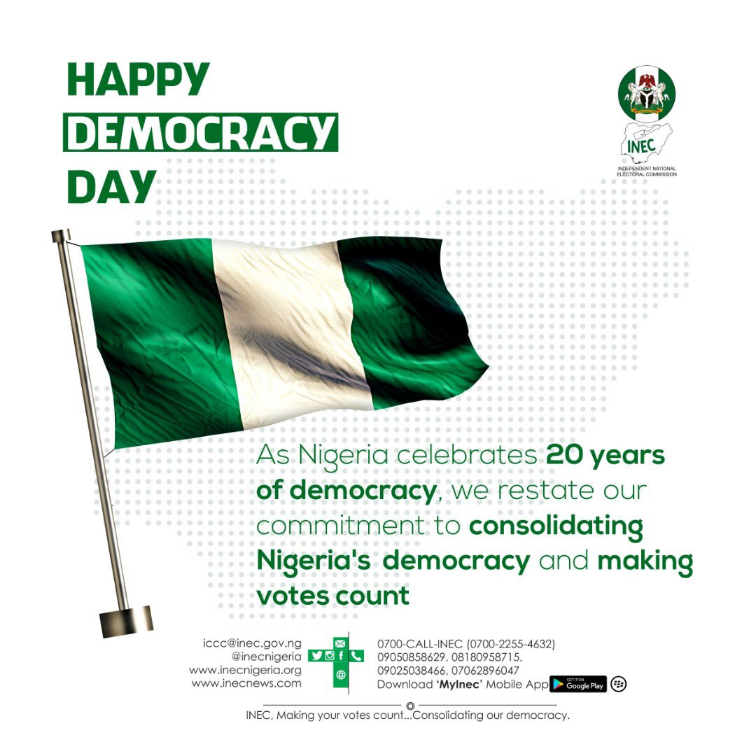 #INEC wishes all Nigerians Happy Democracy Day. #HappyDemocracyDay <br>http://pic.twitter.com/ZyNidReQic