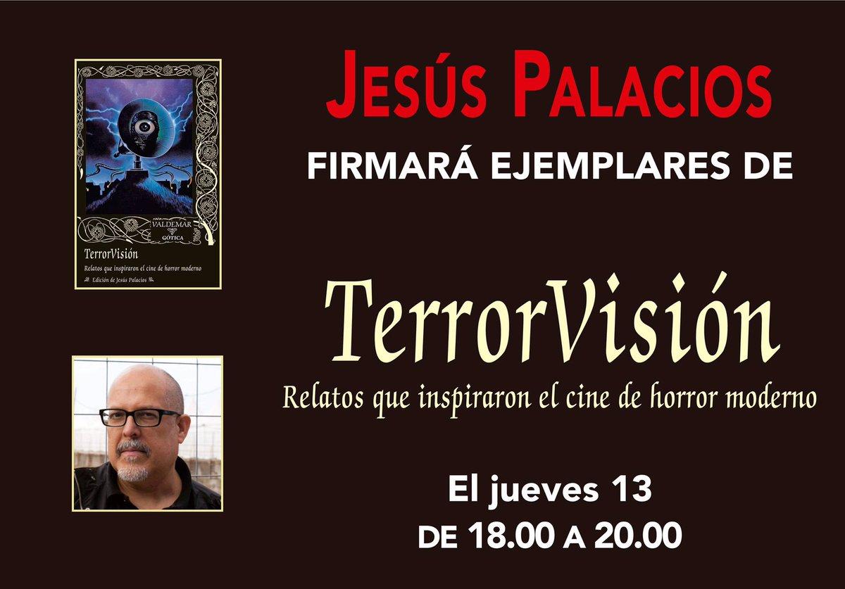 Jesús Palacios, el Emisario del Lado Oscuro, firmará ejemplares de TerrorVisión y otras de sus obras el jueves 13, en la caseta 204 de Valdemar. 😈