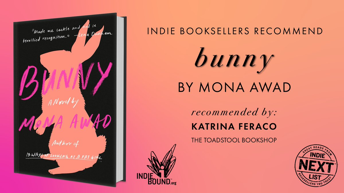 """""""@monaawadauthor creates a kind of magic that changes with the wind, a contemporary Prometheus tale."""" —Katrina, The Toadstool Bookshop  Discover #Bunny, a darkly funny new novel and #IndieNextList pick, available now: http://bit.ly/BunnyANovel"""