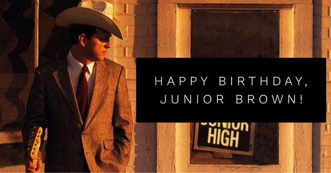 Happy 67th Birthday to Junior Brown! What s your favorite tune from this super-picker!?