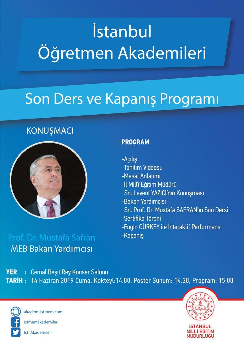 Tüm mezunlarımızı Sayın Bakan Yardımcımız Prof. Dr. Mustafa Safran'ın vereceği Istanbul Öğretmen Akademilerinin 2018/2019 Eğitim Öğretim yılı son dersi için 14 Haziran Cuma günü 14.00'te Cemal Reşit Rey Konser Salonuna bekliyoruz.  @tcmeb @ziyaselcuk @safran1958 @memleventyazici