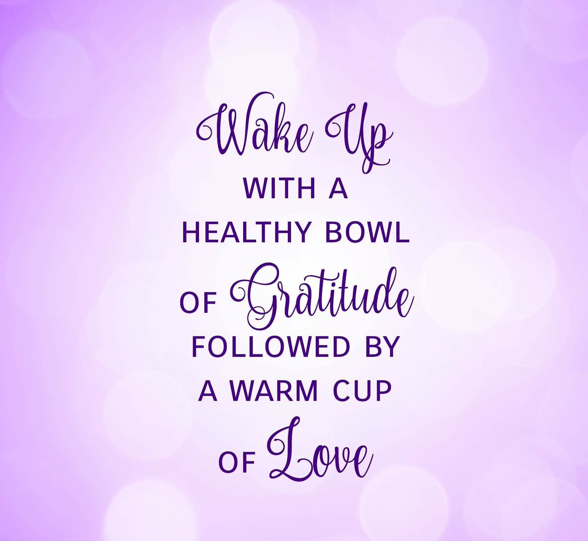 #WakeUp With A Healthy Bowl Of #Gratitude  Followed By A Warm Cup Of #LOVE  #inspiringquotes  #WednesdayThoughts  #QuoteOfTheDay  #FamilyTrain #JoyTRAIN #quotestoliveby  #ThinkBigSundaywithMarsha<br>http://pic.twitter.com/Aq58wtKQvJ