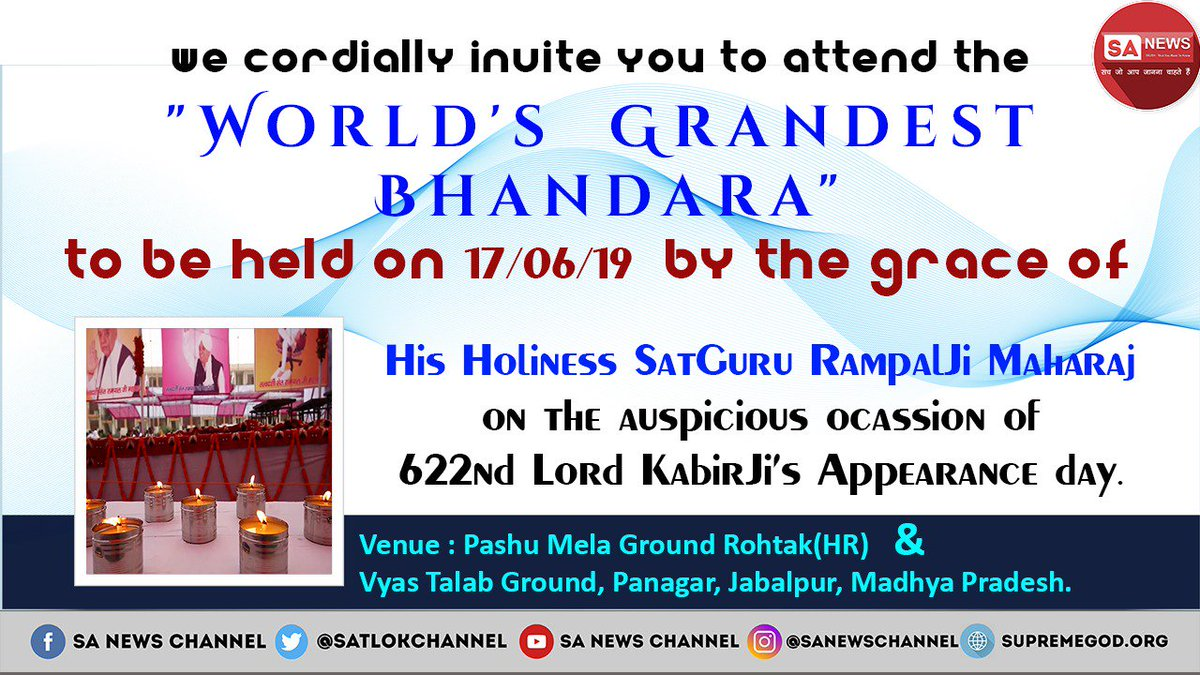 Good news! A Grand ceremony 622nd kabir incarnation day is going to be held by the divine grace of sant rampal ji .A huge crowd is suppose to be gathered around appx 20 lakh people on both of bhandaras Kabir Prakat Diwas #17JuneKabirBhandara