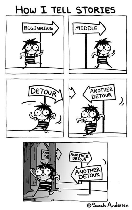The way that Sarah Andersen tells stories is just like Meow Wolf!  [source: http://scribblesshop.com ]