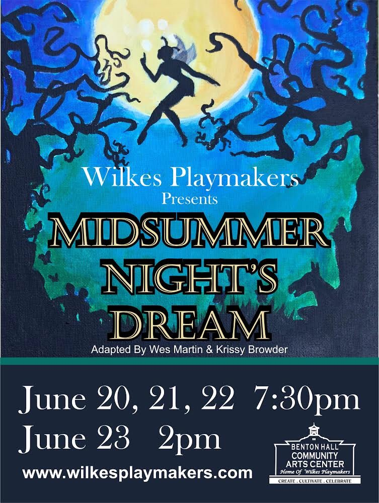 Join us for our performances of Midsummer Nights Dream adapted by our own Wes Martin and Krissy Browder!