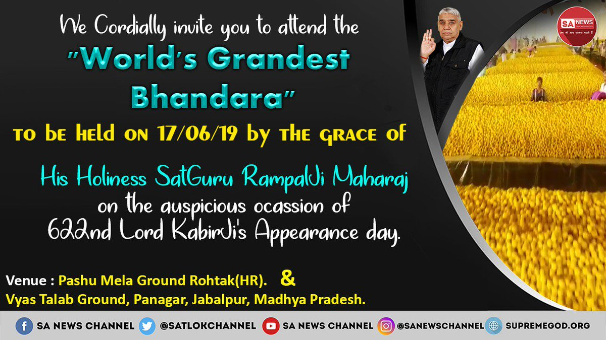 #17JuneKabirBhandar Let's be the part of a new society on June 17th Kabir Saheb Prakat Diwas, Biggest Bhandara.  Millions of young people have left  intoxication and other social evils by taking initiation from Saint Rampal Ji Maharaj. A new society is emerging नशा मुक्त भारत wi <br>http://pic.twitter.com/MOYLzVwaAK