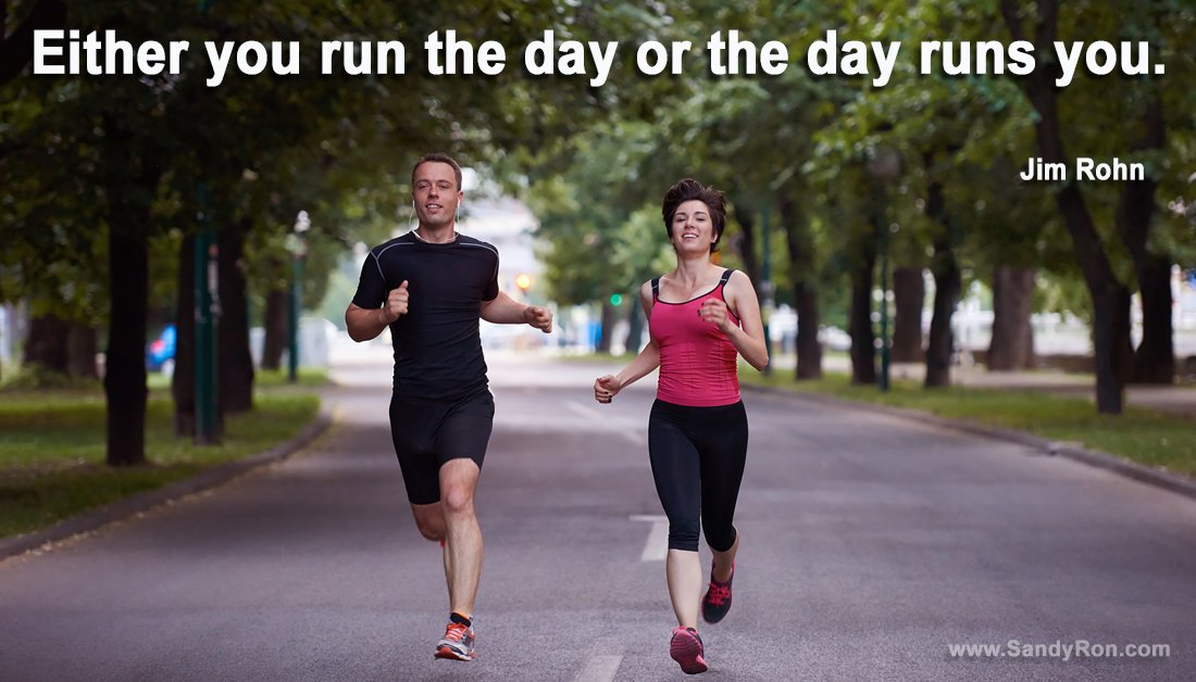 Don't let the day run you! #jimrohn #quotesforlife #successquotes<br>http://pic.twitter.com/BKZyuVkAXP