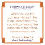 [CALENDAR] #DailyMotivation from George Washington Carver. #HPU365