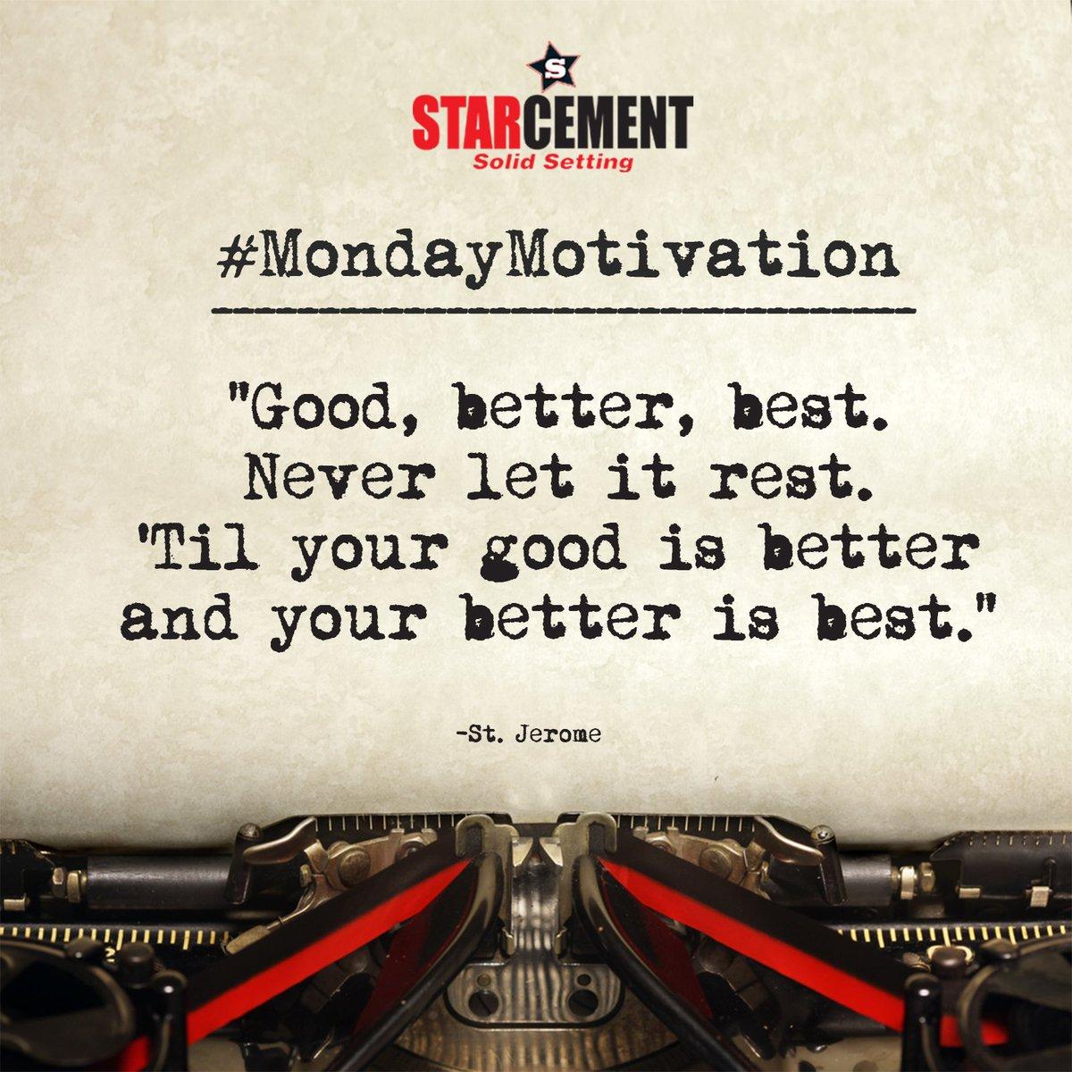 Turn your better to best.  #MondayMotivation #QuoteofTheDay #MotivationalQuote #Motivation #StarCement<br>http://pic.twitter.com/OPJFMppMNI