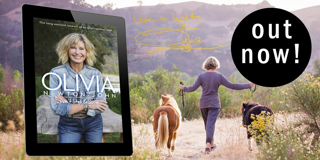 Happy publication day to legendary musician, actress, activist and icon @olivianj with her memoir told with candour, humour, and warmth. Get #DontStopBelievin now!  http:// ow.ly/6yOP50uAgEs    <br>http://pic.twitter.com/1Icx7Mz7bL