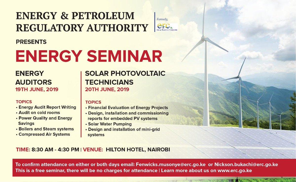EPRA will conduct  separate one day seminars on Energy Auditors (19th June 2019) & Solar  PV Technicians (20th June 2019) at the Hilton Hotel Nairobi. To confirm attendance, kindly RSVP to Fenwicks.musonye@erc.go.ke or Nickson.bukachi@erc.go.ke. Entry is free ^AM