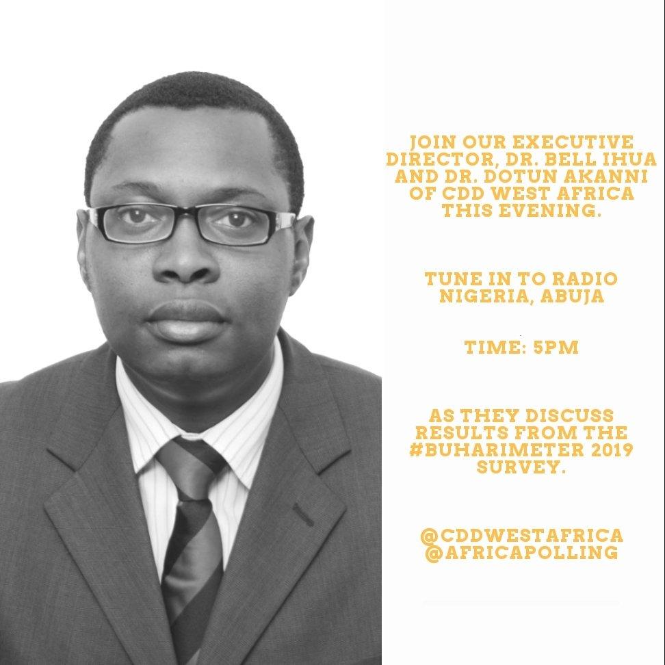 Tune in to @radionigeriahq by 5pm as Executive Director of @africapolling  Dr Bell Ihua @Bellemskey  and  Dr Dotun Akanni @DotunAkanni of @CDDWestAfrica  discuss the #Buharimeter 2019 Survey  #DemocracyAt20 @MBuhari @OSIWA1 @HassanIdayat @buharimeter @yoosooph_shams @TrustAfrica<br>http://pic.twitter.com/ggbcLpkCFC