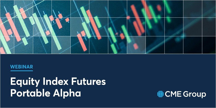 Watch our new webinar on portable alpha, featuring David Gibbs, Director of Education at CME Group. Learn how portable alpha allows institutions to enhance index performance: http://spr.ly/6015EUMxR