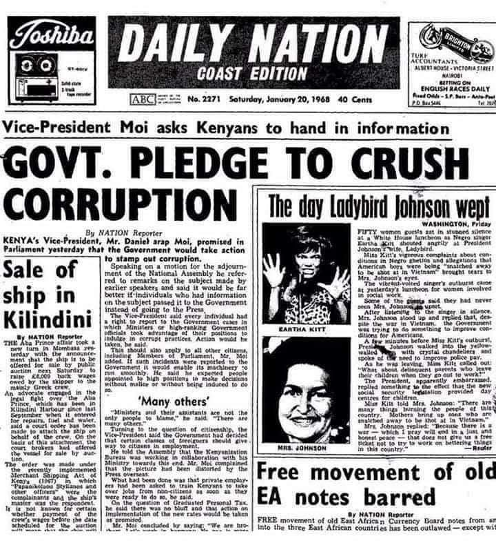 """The year was 1968; """"Government pledge(d) to crush corruption."""" It's 2019, 51 years down the line, and """"we"""" are still waiting for it to be torpedoed by the chap who saw Kenya as his heirloom, the one who has outdone his predecessors in grandiose plunder and economic mismanagement"""