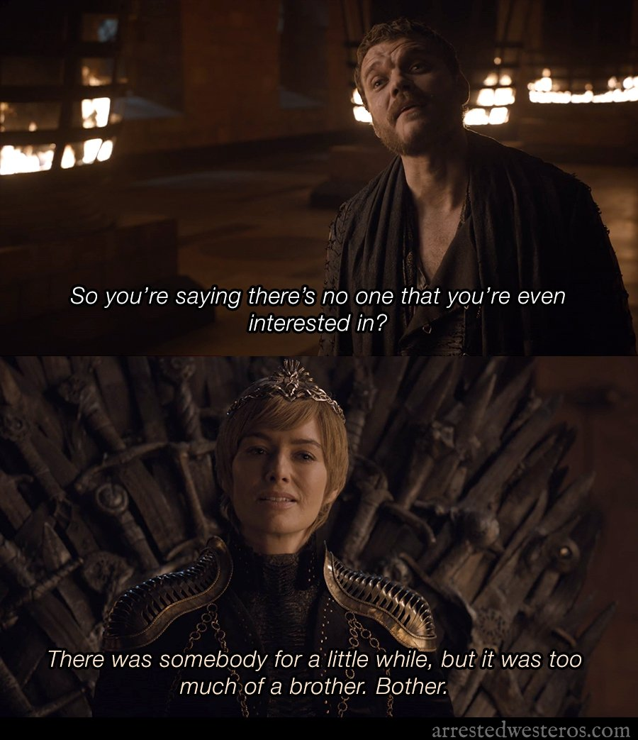 There was somebody for a little while, but it was too much of a brother. Bother. [ submission by @shoomlah ] #GameofThrones #ArrestedDevelopment
