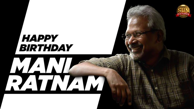 Happy Birthday Director Mani Ratnam sir  your movies are special thinking to all Characters***