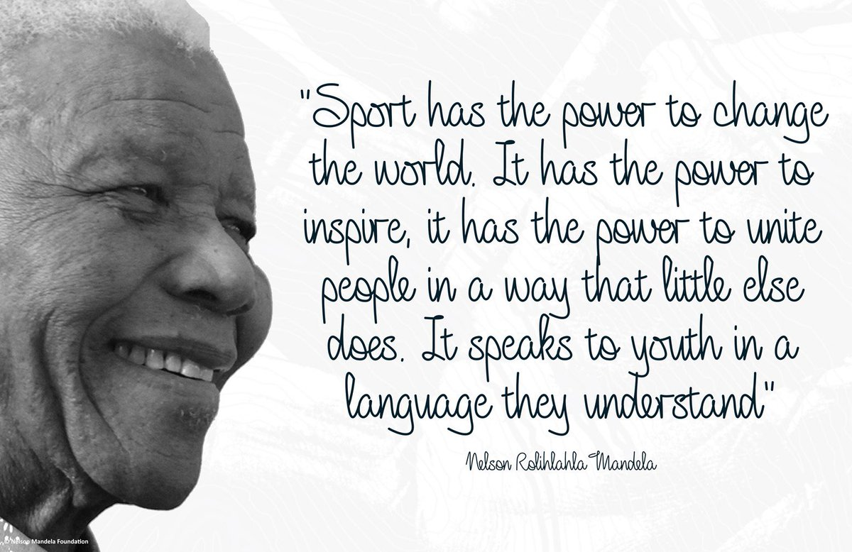 """""""Sport has the power to change the world. It has the power to inspire, it has the power to unite people in a way that little else does. It speaks to youth in a language they understand."""" #NelsonMandela #BeTheLegacy"""