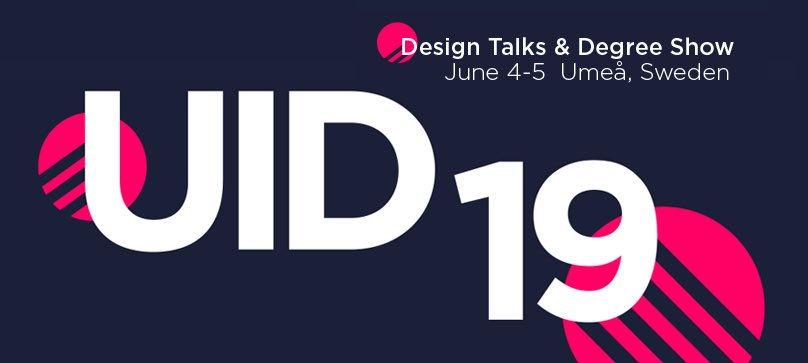 Only 2 days to go until UID19 | Design Talks and Degree Show. The event will be streamed live. #uid19  http://www.uid.umu.se/en/uid19/the-event/ …