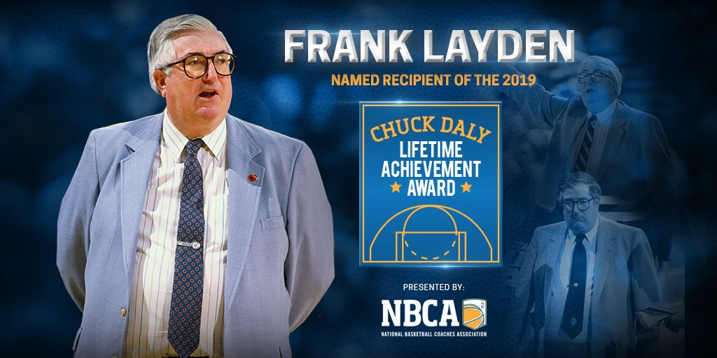National Basketball Coaches Association Presents the 2019 Chuck Daly Lifetime Achievement Award to NBA Coaching Icon Frank Layden: http://ow.ly/UdeJ30oS6Jx