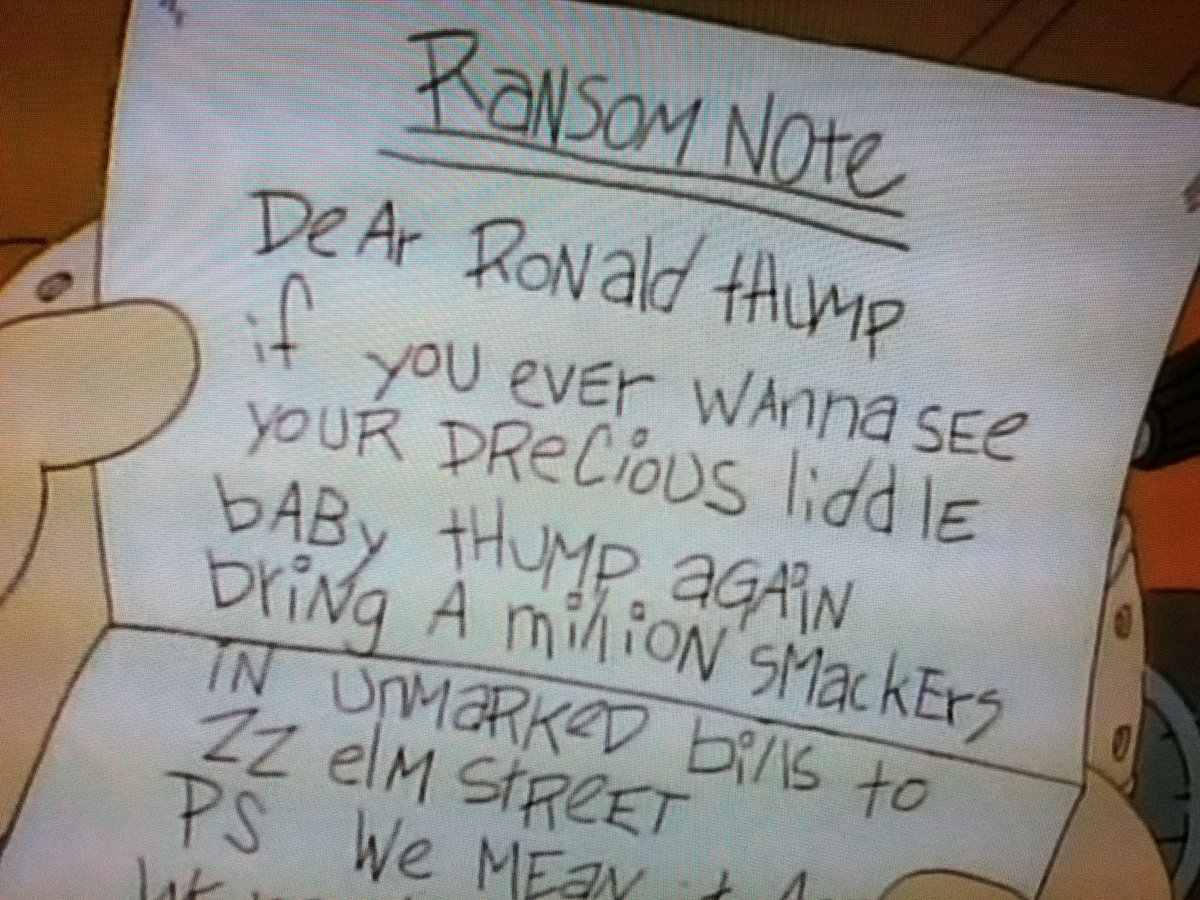 Ransom note for millionaire Ronald Thump. #DonaldTrump #rugrats #Nickelodeon