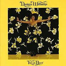 Happy birthday to Deniece Williams today     This is Niecy / My Melody