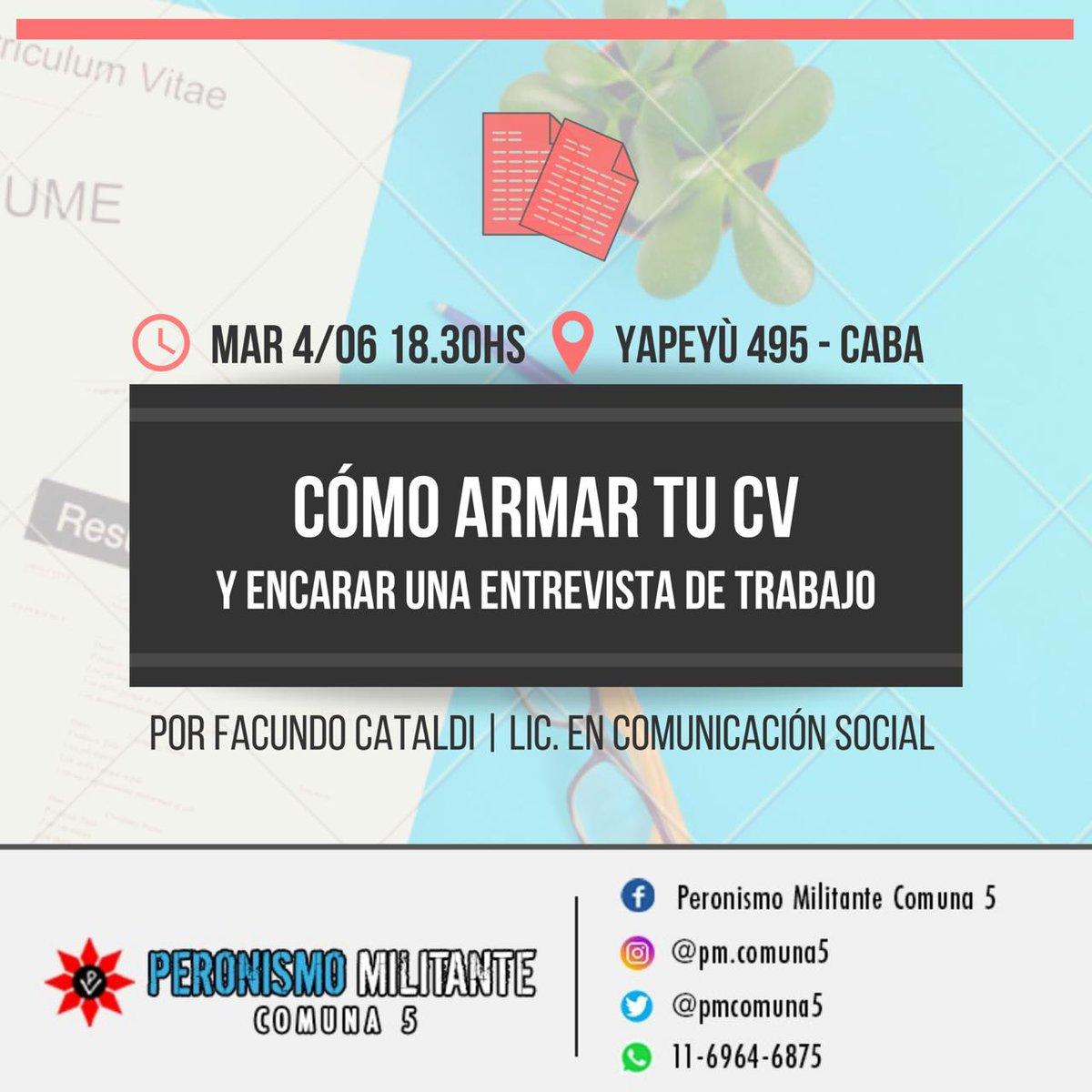 #MAÑANA | CÓMO ARMAR TU CV Y ENCARAR UNA ENTREVISTA DE TRABAJO  Lxs esperamos mañana en este taller, a cargo de @FacuCataldi , Lic. en Comunicación Social ! No se lo pierdan! . . #cv #entrevistalaboral #trabajo #taller #almagro #boedo #comuna5  #peronismomilitante #pmcabapic.twitter.com/Tt2cqJVuC5