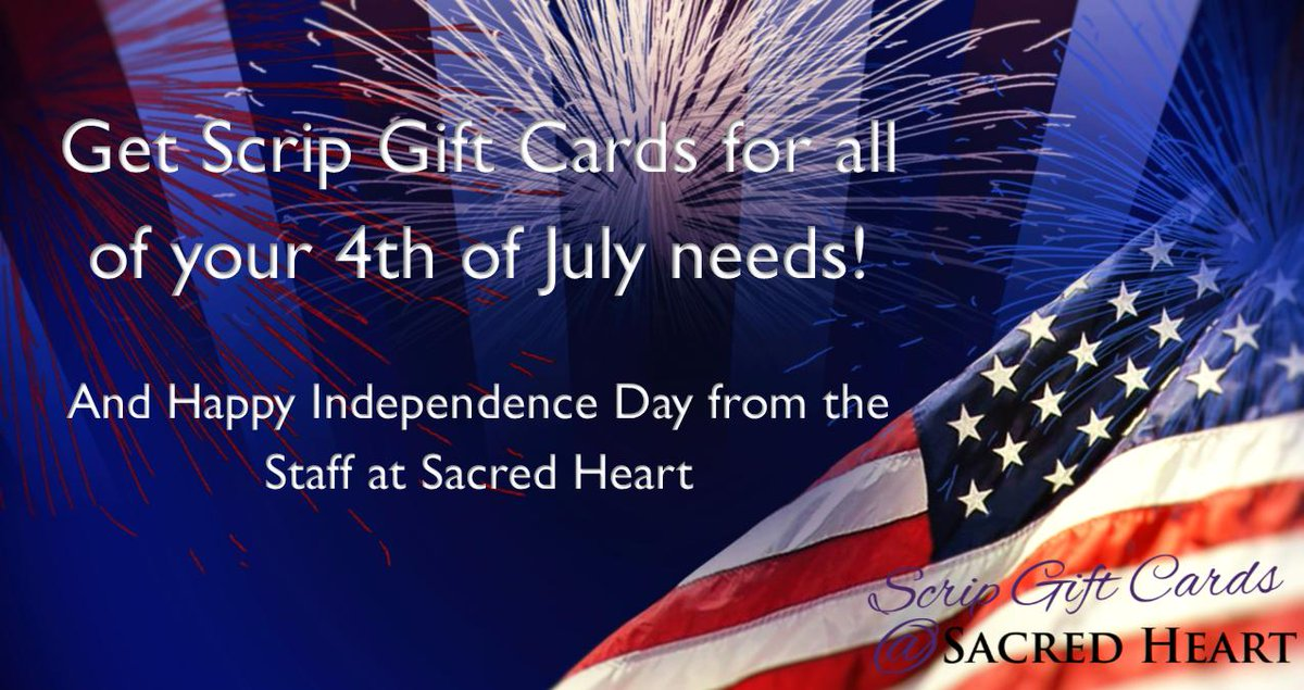 Celebrate the 4th with a BANG!  SH has gift cards for all of your holiday needs, available in the Parish Office M – F from 8:00 am – 4:30 pm.  Call ahead to have your order ready for pick up at 773-0877.  Have a safe and happy holiday!