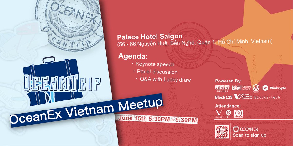 Come and join @Sarah_Nabaa at Ho Chi Minh city tomorrow at 5:30pm to learn more about VeChain. Thanks for inviting us @OceanexOfficial @NanXiaoning @StarryOceanEx @Harrywo_o