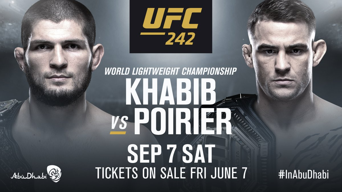 It's signed! (C) @TeamKhabib vs (IC) @DustinPoirier is official for #UFC242! Get your tickets & join us #InAbuDhabi ➡️ bit.ly/UFC242 ⬅️