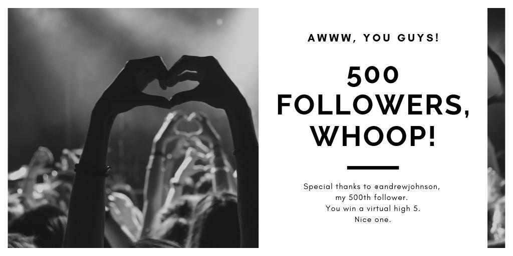 Thanks guys 😚. Special shout-out to my 500th follower @andrewjohnson 🙏