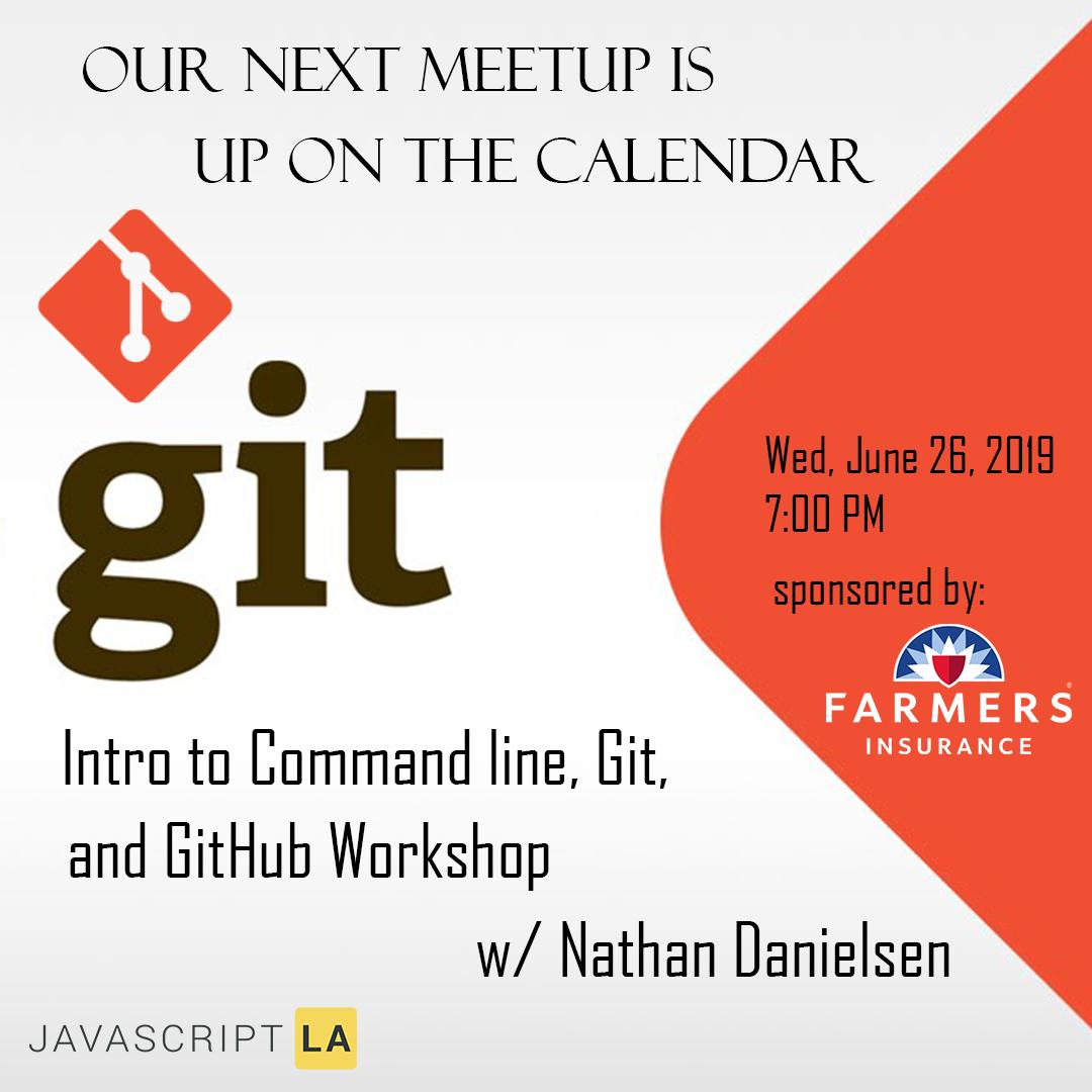 RSVP: http://bit.ly/NDanielsen062619… Wed, June 26, 2019 7:00 PM: Intro to Command line, Git, and GitHub Workshop w/ Nathan Danielsen #coding #coder #coderlife #codergirl #uclabound #usc #uscbound #commandline #meetups #meetup #learn #github #calpolypomona #wednesday#javascriptla #git