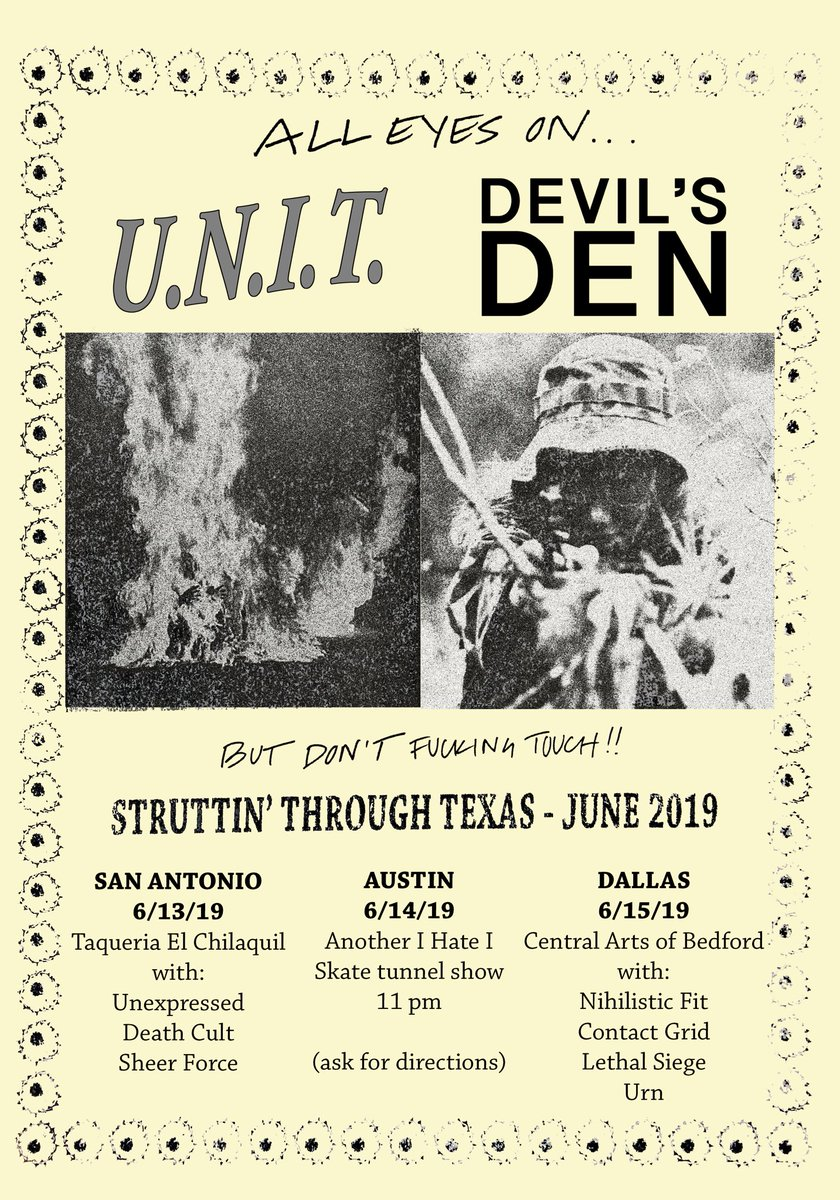 Poster I did for the UNIT x Devil's Den run that starts next Thursday.  SA 6/13 - poster by Kane Austin 6/14 - wip by Victor IHIS. Same tunnel ONE played.  Dallas 6/15 - poster by Ty   Every show is gonna be so sick!  Stoked to see all my fools
