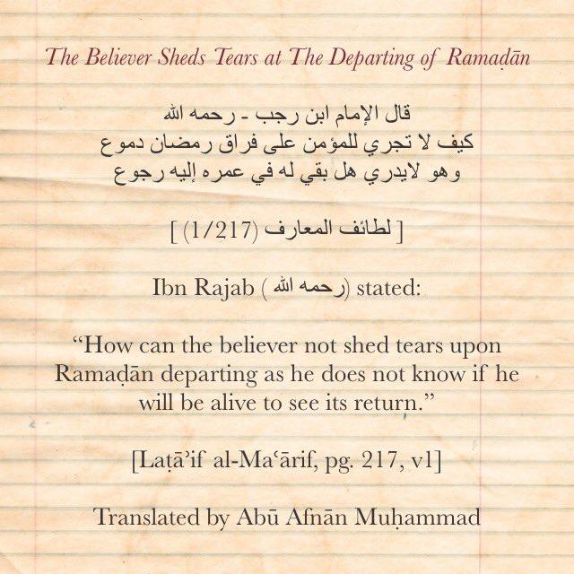 مكتبة الموحدين Mpubs On Twitter Mpubs Ramadan Reminders And Quotes 2019 The Believer Sheds Tears At The Departing Of Ramadan Ibn Rajab رحمه الله Https T Co Yxosuqllqa