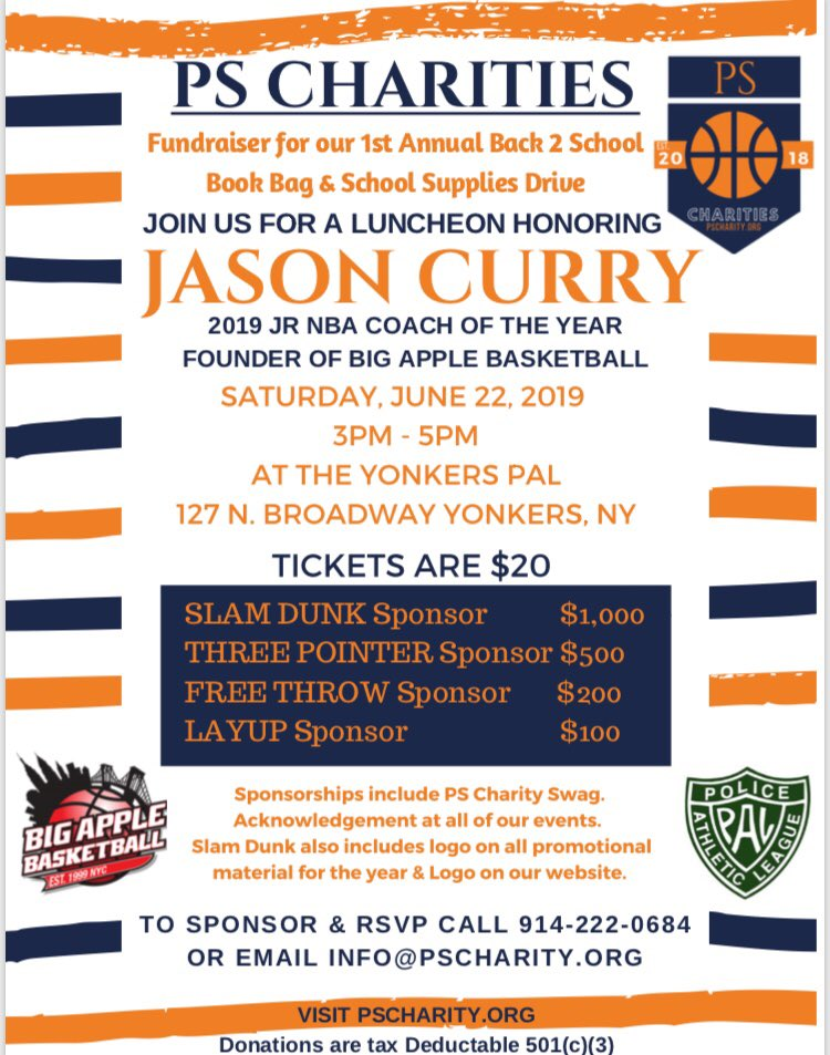 #PSCharity18 is hosting their 1st Annual #Back2School #Fundraiser & honoring #BigAppleBasketball and #JrNBACOY • Jr. NBA Coach of the Year @jasoncurry_nyc on Saturday, June 22 at the Yonkers PAL! FOR MORE INFO: call 914-222-0684 or email info@pscharity.org