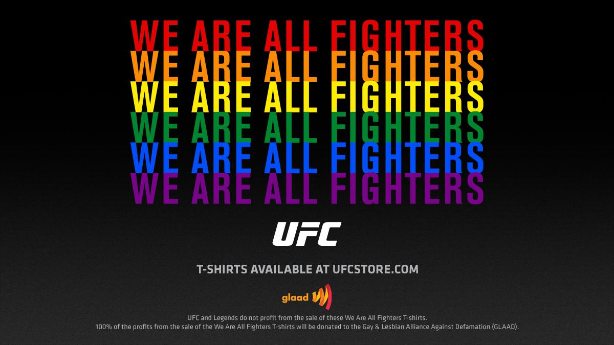 """In honor of PRIDE month, the UFC will be offering its """"We Are All Fighters"""" t-shirts with 100% of the profits benefitting @GLAAD.   Visit http://UFCStore.com to get your shirts today! 🏳️🌈 #WeAreAllFighters #PrideMonth"""