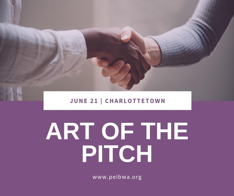 Art of the Pitch @ PEI Businesswomen's Association