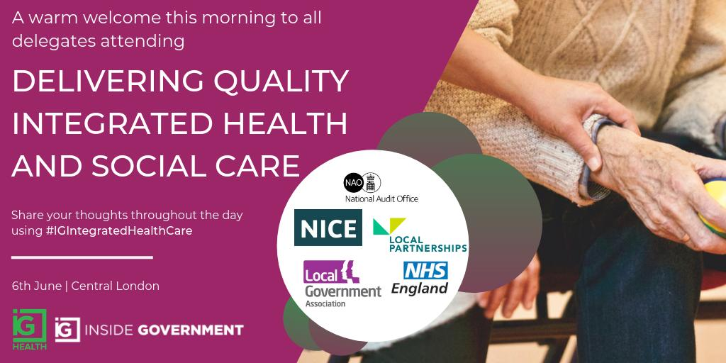 RT @IG_HealthSector We are excited to welcome delegates to  #IGIntegratedHealthCare | Keynotes will be delivered by @NHSEngland, @LP_localgov, @LGAcomms, @NAOorguk & @NICEComms with case studies in the process of joint working across health & social care services sharing best practice!