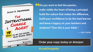 Ready to be a change agent? Learn how from ICLE Author, Adam Drummond, in his new book, The Instructional Change Agent. Order your copy on amazon now. Then join Adam at #MSC2019 to #LeadChangeEd  http://spr.ly/6015EW4WH
