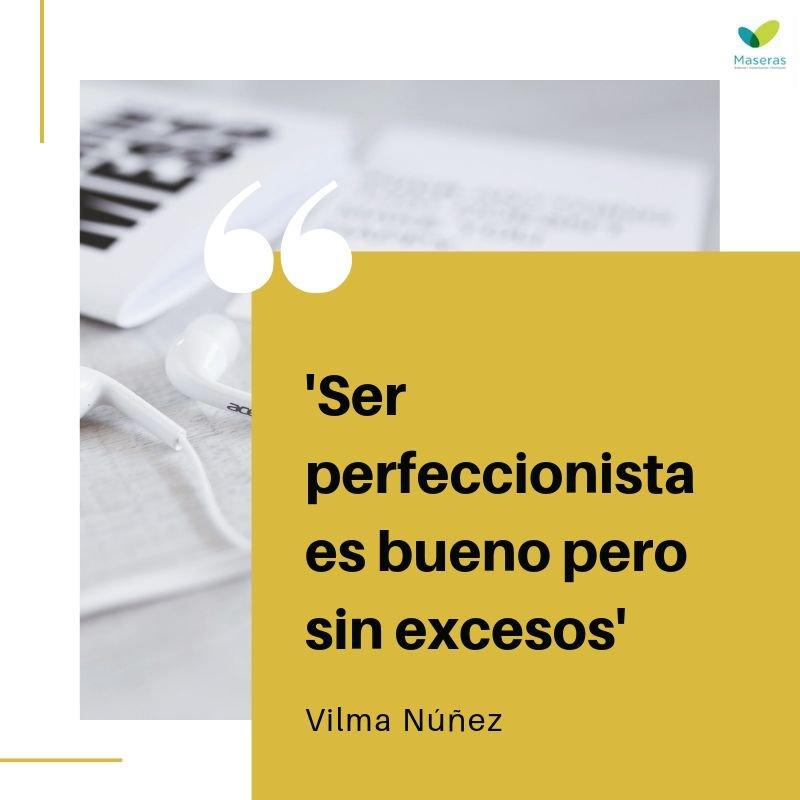 Maseras в Twitter Ser Perfeccionista Es Bueno Pero Sin