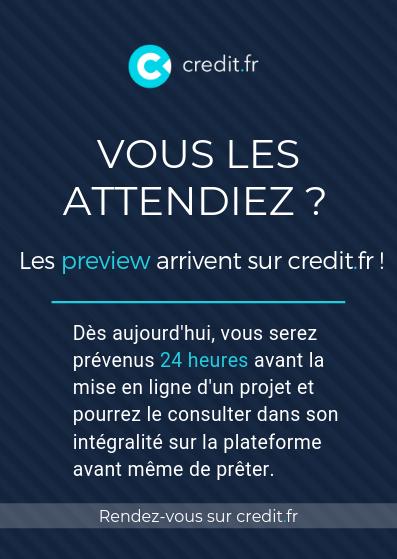 Credit.fr lance les préview projet 24h à l'avance